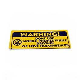 Dont Use Mobile Phone Warning Sticker Yellow-SehgalMotors.Pk