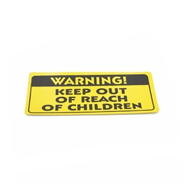 Keep Out Reach Warning Sticker Yellow Sticker-SehgalMotors.Pk